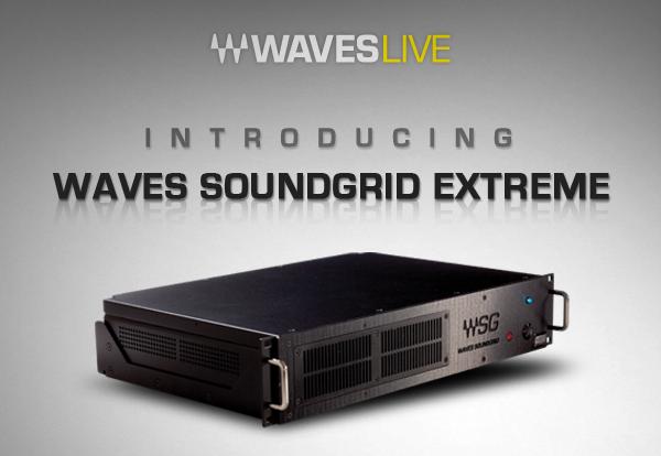 Waves SoundGrid Extreme